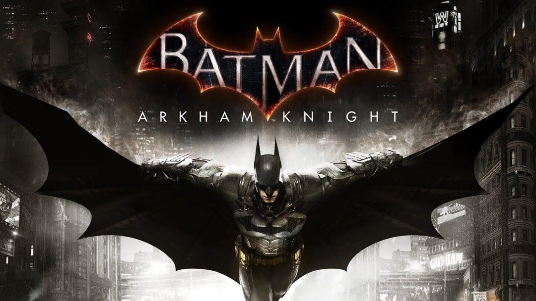 Batman Arkham Knight Sistem Gereksinimleri