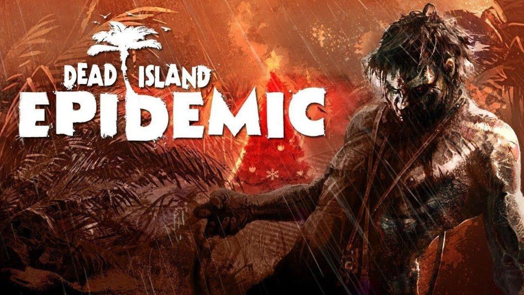 Dead Island: Epidemic Sistem Gereksinimleri