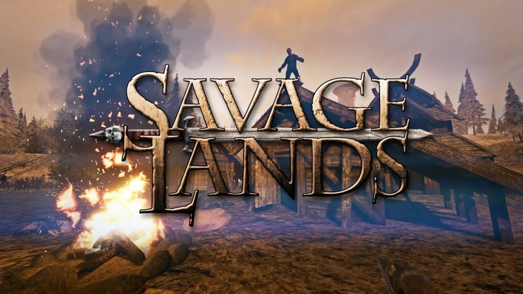 Savage Lands Sistem Gereksinimleri